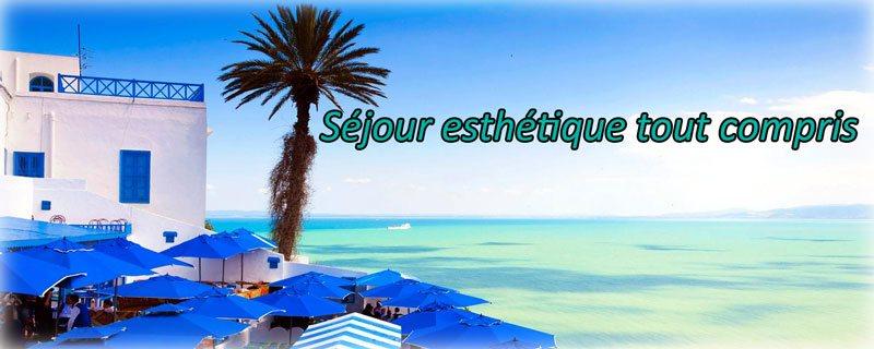 sejour esthetique tunisie tout compris